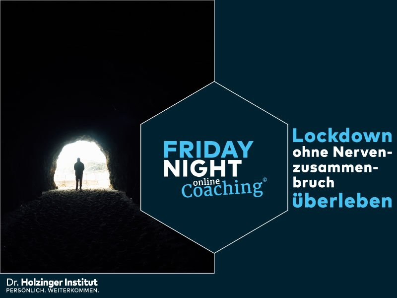 Friday Night Coaching: Corona Lockdown überleben