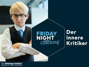 Friday Night Coaching: Der Innere Kritiker